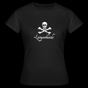 ~ Lumpenhunde ~ - Frauen T-Shirt