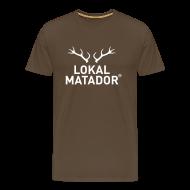 T-Shirts ~ Männer Premium T-Shirt ~ Lokal Matador
