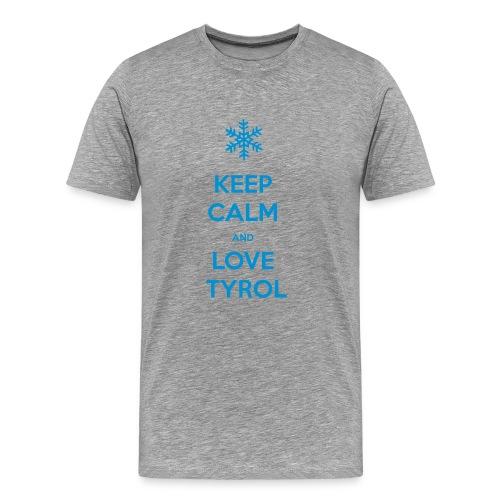 KEEP CALM AND LOVE TYROL T-SHIRT - Männer Premium T-Shirt