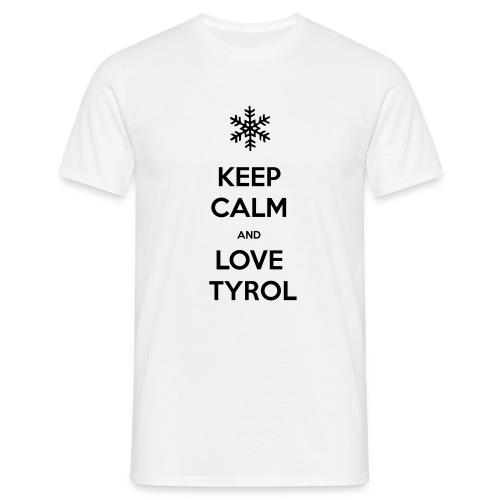 KEEP CALM AND LOVE TYROL T-SHIRT - Männer T-Shirt