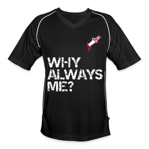 Why always me Zicon Football Jersey - Men's Football Jersey
