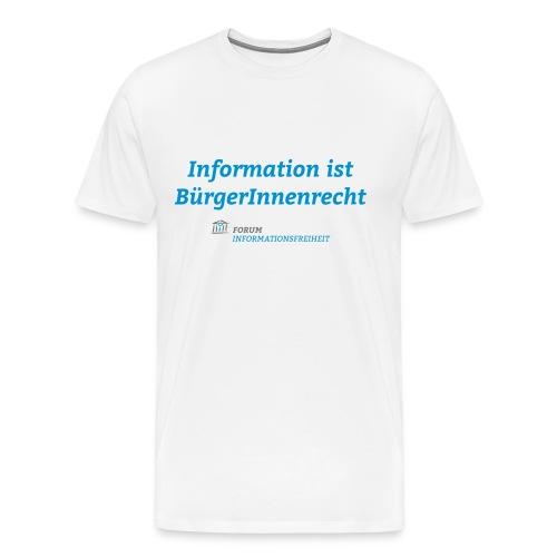 SUPPORTER Information ist BürgerInnenrecht - Männer Premium T-Shirt