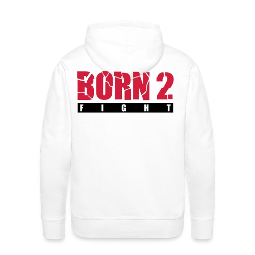 BornToFight - Mannen Premium hoodie