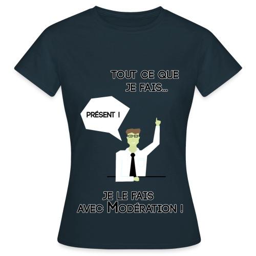 Tee-Shirt Femme Avec Modération - T-shirt Femme