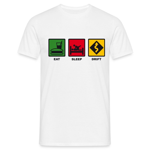 Drink Sleep Drift - Camiseta hombre