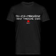 T-Shirts ~ Männer T-Shirt ~ Du+Ich+Margarine