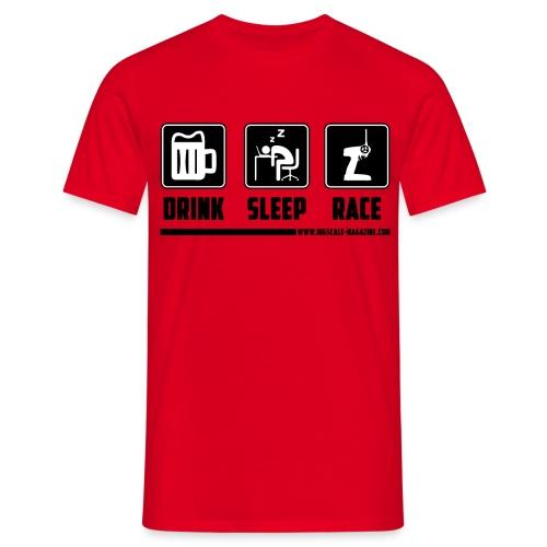 Drink, Sleep, Race - UTZ Edition - Schwarzer Druck - Männer T-Shirt