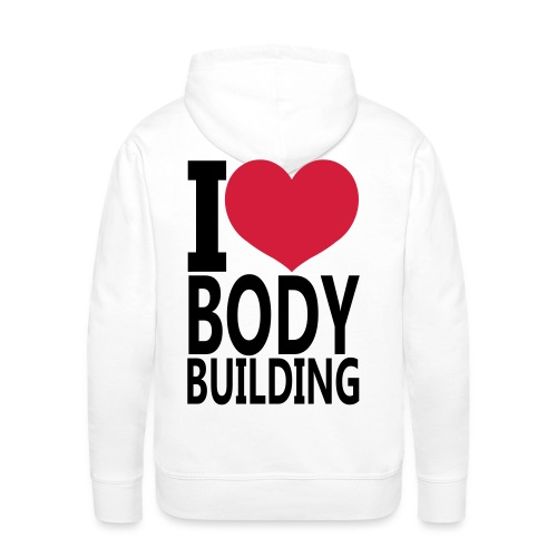 I Love Bodybuilding - Männer Premium Hoodie