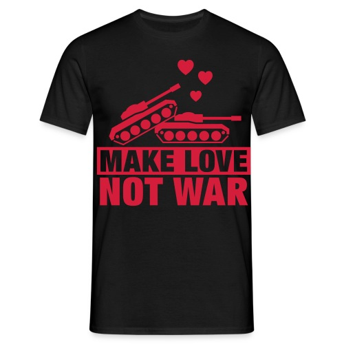 Make Love not War T-Shirt - Männer T-Shirt