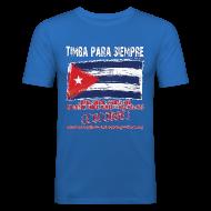 T-Shirts ~ Men's Slim Fit T-Shirt ~ TimbaParaSiempre Slim Fit - Blue