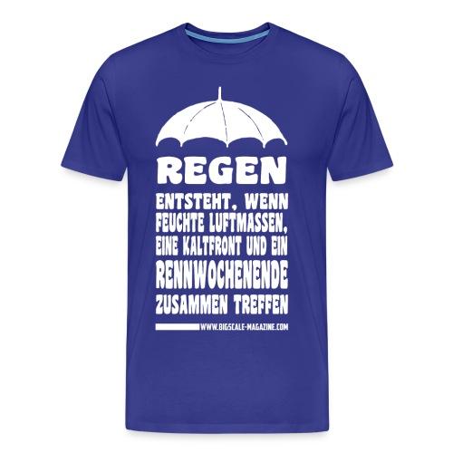 Regen entsteht - Weißer Druck - Männer Premium T-Shirt