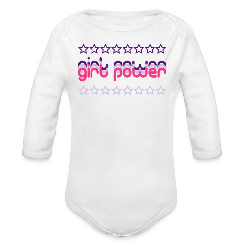Girl Power Baby Long Sleeve One Piece - Organic Longsleeve Baby Bodysuit