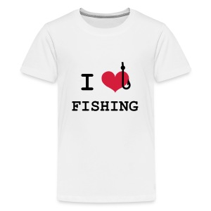 I Love Fishing  T-Shirts - Teenager Premium T-Shirt