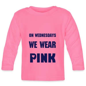 Baby Long Sleeve T-Shirt - mean girls,on wednesdays we wear pink