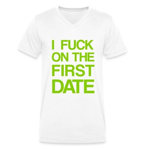 I fuck on the first date - Økologisk Stanley & Stella T-shirt med V-udskæring til herrer