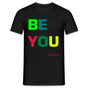 BE YOU bla - Men's T-Shirt