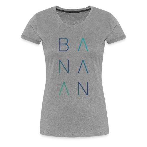 BANAAN/02 vrouwen premium - Vrouwen Premium T-shirt