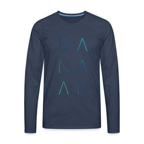 BANAAN/02 mannen longsleeve - Mannen Premium shirt met lange mouwen