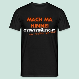 Mach ma hinne - Männer T-Shirt