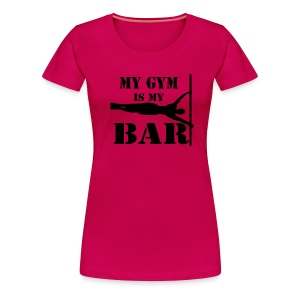 T-shirt calisthenics DONNA My gym is my bar - Maglietta Premium da donna