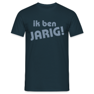 T-shirts ~ Mannen T-shirt ~ Ik ben jarig