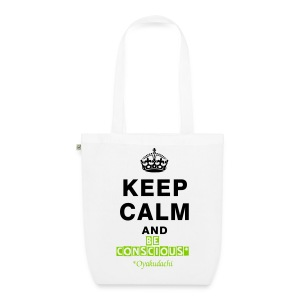 KeepCalm and BeConscious Green - EarthPositive Tote Bag