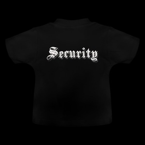 Baby Security Shirt - Baby T-Shirt