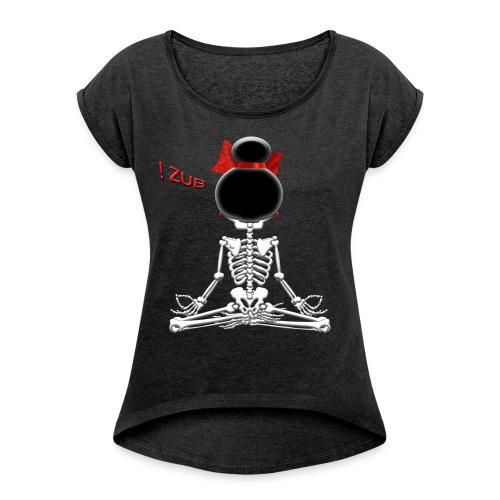 Être ZEN avec ZUB ! - T-shirt à manches retroussées Femme