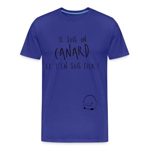 Je suis un canard et j'en suis fier! - T-shirt Premium Homme