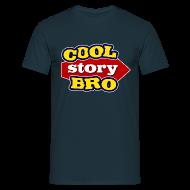 T-shirts ~ Mannen T-shirt ~ T-shirt Cool Story Bro!