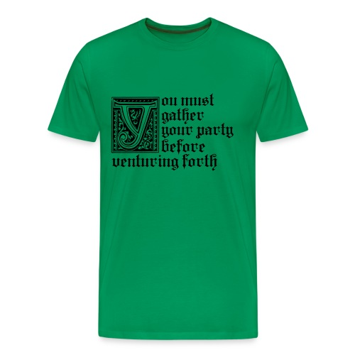 You must gather your party (M) - Men's Premium T-Shirt