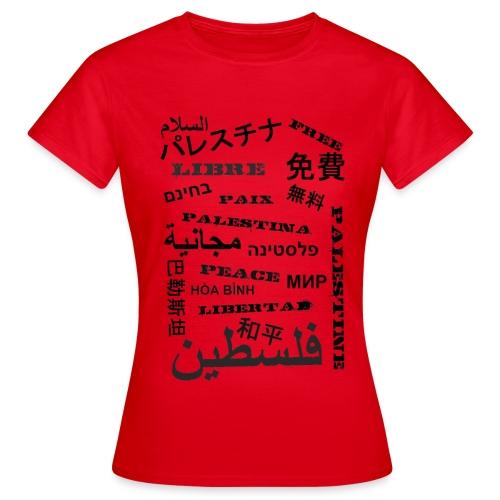 Vrouwen T-Shirt - Libre Palestina - Vrouwen T-shirt