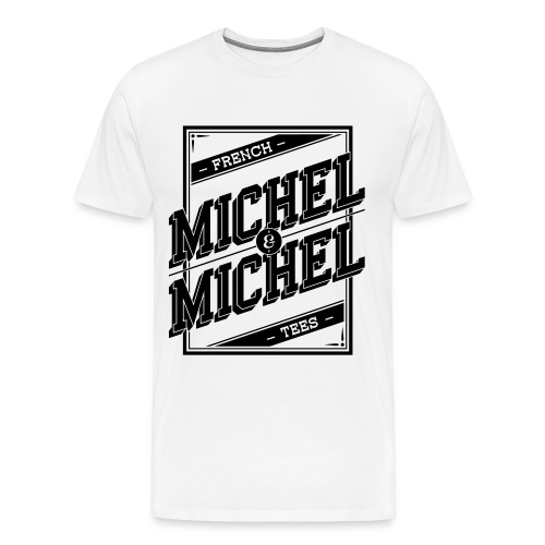 Tee MICHEL & MICHEL - T-shirt Premium Homme