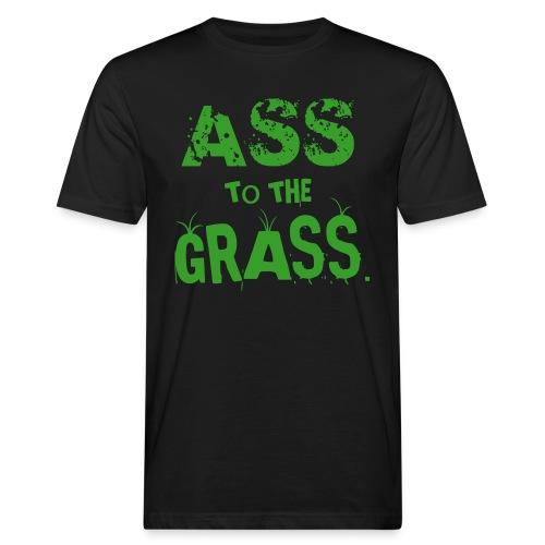 Ass to the Grass T-Shirts - Men's Organic T-Shirt