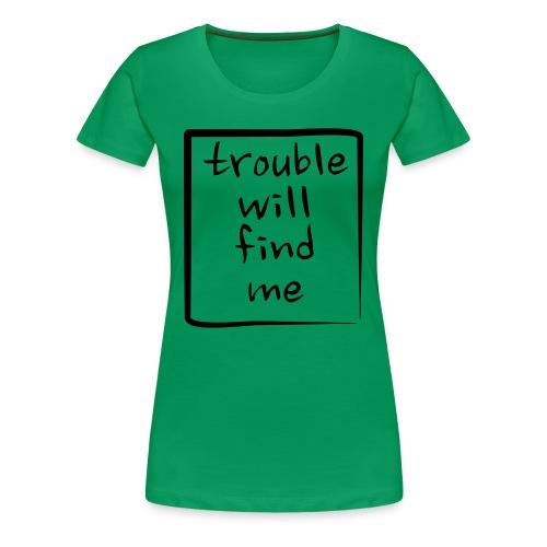 Trouble Lady Dark Print - Maglietta Premium da donna