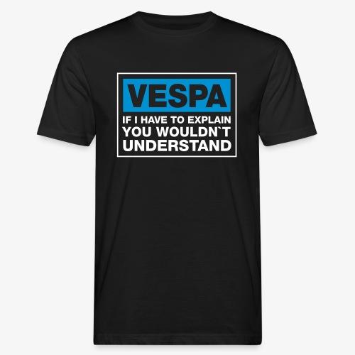 If I have to ... Druck Weiß/Blau - Männer Bio-T-Shirt