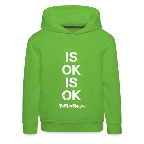 IS OK Kinder Hoodie - Kinder Premium Hoodie