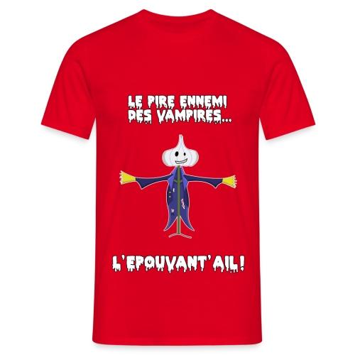 Tee-Shirt Homme Epouvant'Ail - T-shirt Homme