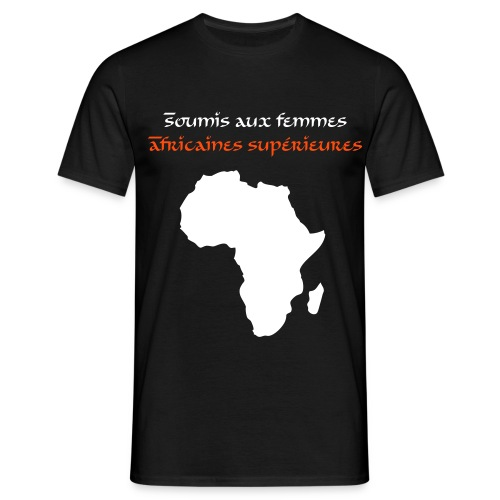Soumis Africaines - T-shirt Homme