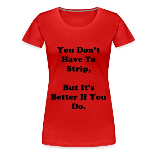 Panic! But It's Better If You Do T- - Women's Premium T-Shirt