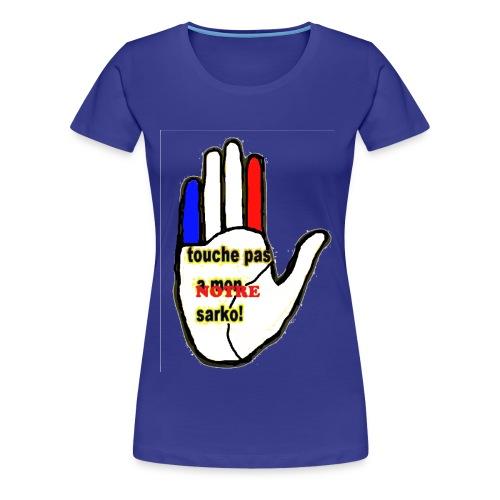 TSHIRT BLEU FEMME TOUCHE PAS A MONNOTRE SARKO - T-shirt Premium Femme
