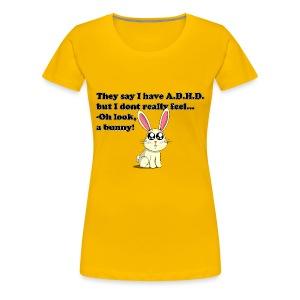 ADHD Bunny - Vrouwen Premium T-shirt