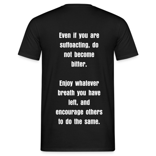 Encouragement Shirt. - Men's T-Shirt