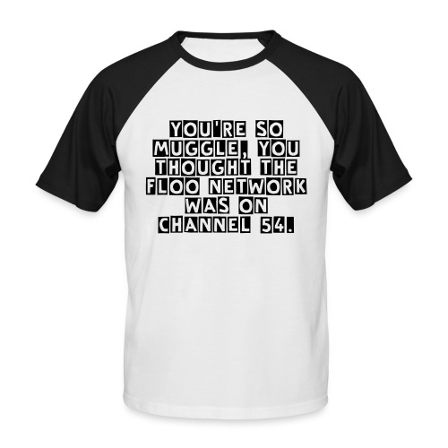 You're So Men's Baseball T-Shirt - Men's Baseball T-Shirt