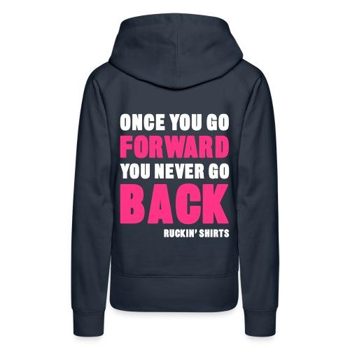 Once You Go Forward - Women's Premium Hoodie