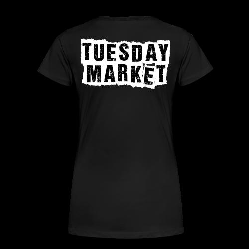 Damen T-Shirt Tuesday Market Bandlogo 2 - Frauen Premium T-Shirt