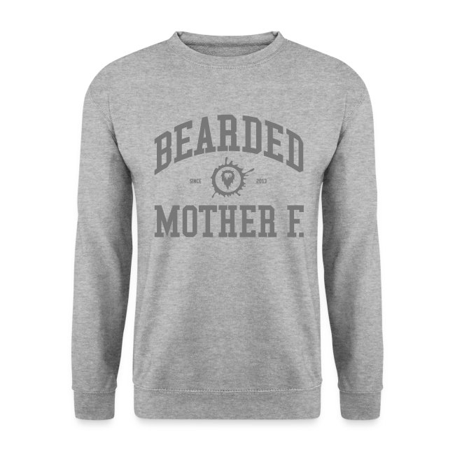 Bearded Mother F. - Men's Crewneck (Grey print)