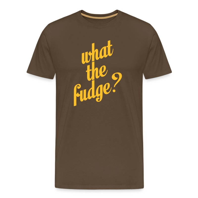 What The Fudge? - Mannen Premium T-shirt