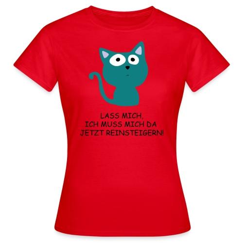 reinsteigern - Frauen T-Shirt