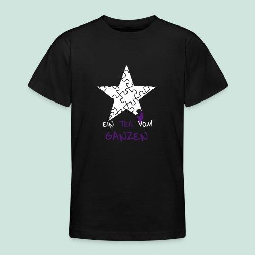 Ein Teil vom Ganzen - Teenie - Teenager T-Shirt